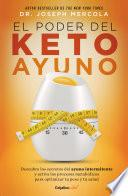 El poder del Keto ayuno (Colección Vital)