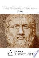 El primer Alcibiades o de la naturaleza humana