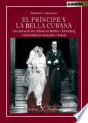 El Príncipe y la bella cubana
