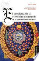 El problema de la eternidad del mundo en el pensamiento medieval