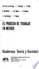 El Proceso de trabajo en México