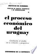 El proceso económico del Uruguay
