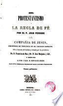 El protestantismo y la Regla de Fe