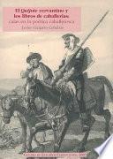El Quijote cervantino y los libros de caballerías