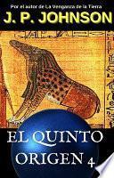El Quinto Origen. El sueño de Ammut.