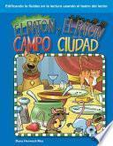 El ratón del campo y el ratón de la ciudad (The Town Mouse and the Country Mouse) (Spanish Version)