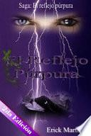 El reflejo prpura / The Purple Reflection