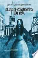 El renacimiento de Eva/ The revival of Eve