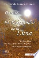 EL RESPLANDOR DE LA LUNA 2a Edición