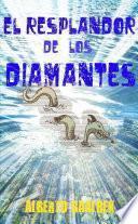 El Resplandor De Los Diamantes