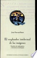 El resplandor intelectual de las imágenes