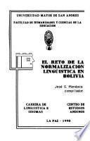 El Reto de la normalización lingüística en Bolivia