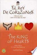 El Rey de Corazones / The King of Hearts