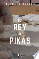 El Rey de Pikas