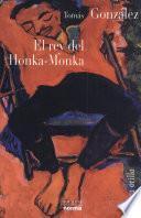El rey del Honka-Monka