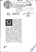 El Rey. Don Gabrièl de Olmeda y Aguilar ... Marquès de Llanos ... Por quanto deseando que las facultades concedidas por Leyes de el Reyno al Tribunal del Proto-Medicato ... He venido en declararme por Protector del referido Tribunal ...