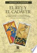 El rey y el cadaver / the King and the Corpse
