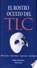 El rostro oculto del TLC