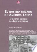 El Rostro Urbano de América Latina
