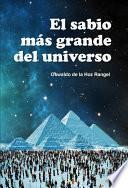 El sabio más grande del Universo