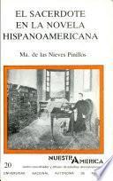 El sacerdote en la novela hispanoamericana