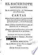 El Sacerdote santificado en la administracion del sacramento de la penitencia