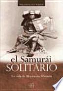 El Samurái solitario