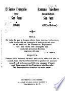 El Santo Evangelio según san Juan. Español