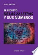 El secreto de las 22 letras y sus números
