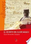 El secreto del elixir mágico