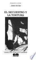 El secuestro y la tortura