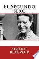 El Segundo Sexo (Spanish Edition)