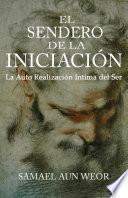 EL SENDERO DE LA INICIACIÓN