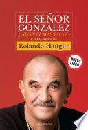 El señor González cada vez más facho y otras historias
