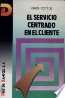 El Servicio centrado en el cliente