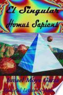 El Singular Homus Sapiens