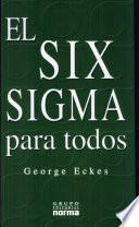 El Six Sigma para todos