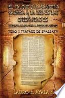 El Talmud y la SabidurÃa RabÃnica a la Luz de las Enseñanzas de YeshÃoa Hamashiaj, JesÃos el Cristo