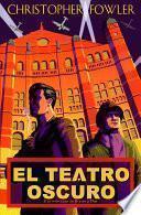 El teatro oscuro