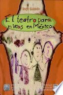 El teatro para niños en México