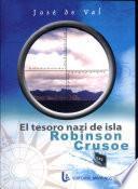 El tesoro nazi de isla Robinson Crusoe