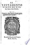 El Testamento Nuevo de nuestro Señor Iesu Christo. [Translated by C. de Reyna, and revised by C. de Valera.] MS. notes