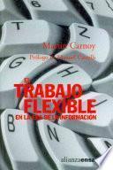El trabajo flexible en la era de la información