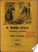 El Trapero catalan