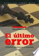 El Ultimo Error/ the Last Error