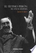 El último Perón 40 años después