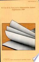 El uso de la yuca en la alimentación animal: Suplemento 1989
