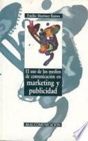 El uso de los medios de comunicación en marketing y publicidad