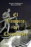 El Vampiro de Chapultepec