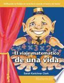 El viaje matemático de una vida (The Mathematical Journey of a Lifetime) (Spanish Version)